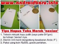 Tips Hapus Tulisan Nexian, Mito, Evercross di HP Android One