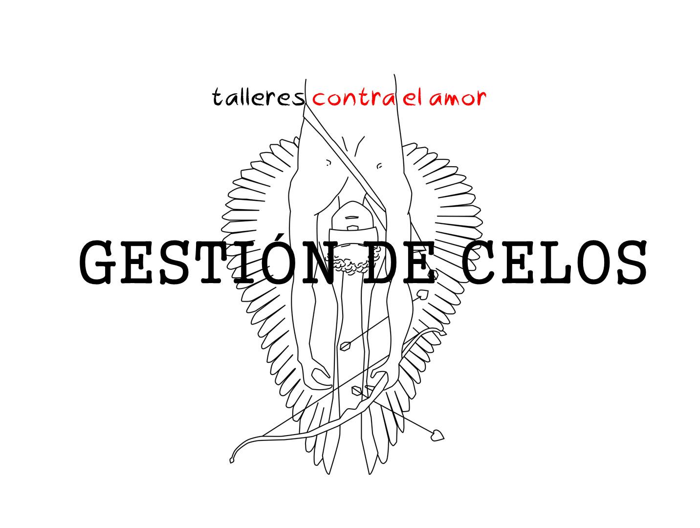 GESTIÓN DE CELOS - TALLER