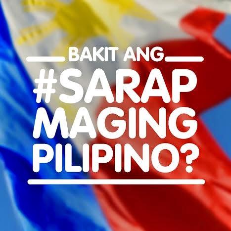 #SarapMagingPilipino