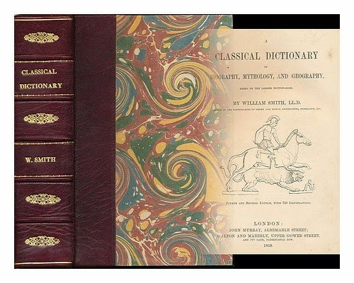 http://www.amazon.com/classical-dictionary-biography-mythology-dictionaries/dp/B000894NV0/ref=sr_1_3?ie=UTF8&qid=1422472110&sr=8-3&keywords=classical+dictionary+1859