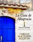 La Casa de Altagracia Vol. 1
