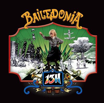 13H - Bailedonia (2010)