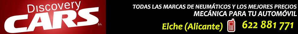 VENTA DE NEUMÁTICOS EN ELCHE - 622 881 771 - DISCOVERY CARS