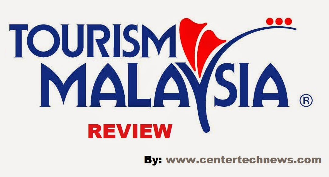 Tourism Malaysia Review by CEnterTechNews