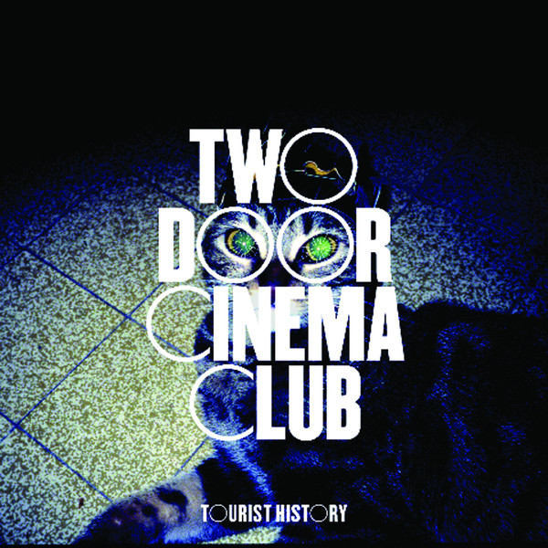 Two Door Cinema Club - Tourist History (Deluxe) Cover