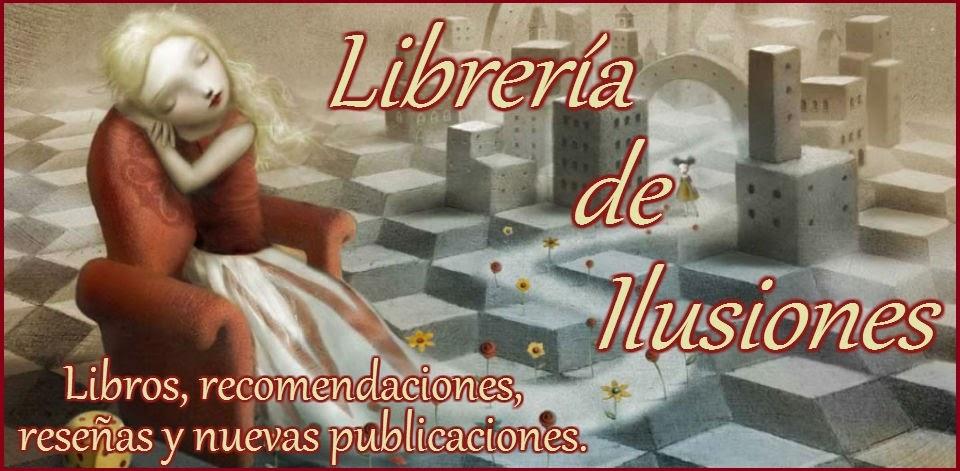 LIBRERÍA DE ILUSIONES