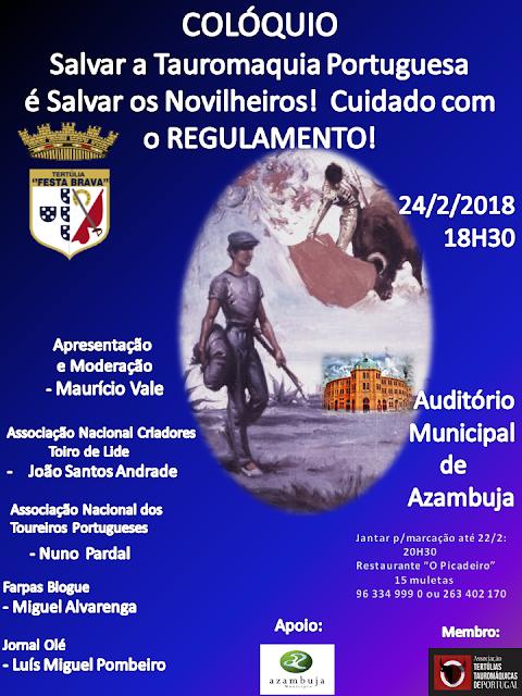 FESTA BRAVA COLÓQUIO 24-02-2018 EM AZAMBUJA. SAJVAR A TAUROMAQUIA.