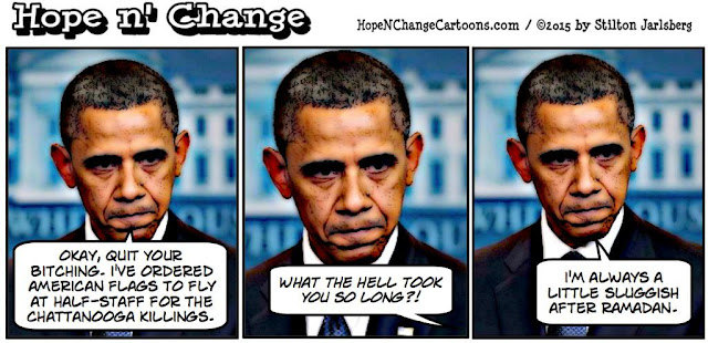 obama, obama jokes, political, humor, cartoon, conservative, hope n' change, hope and change, stilton jarlsberg, chattanooga, terror, flag, ramadan