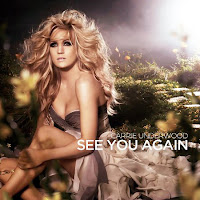 Carrie Underwood. See You Again