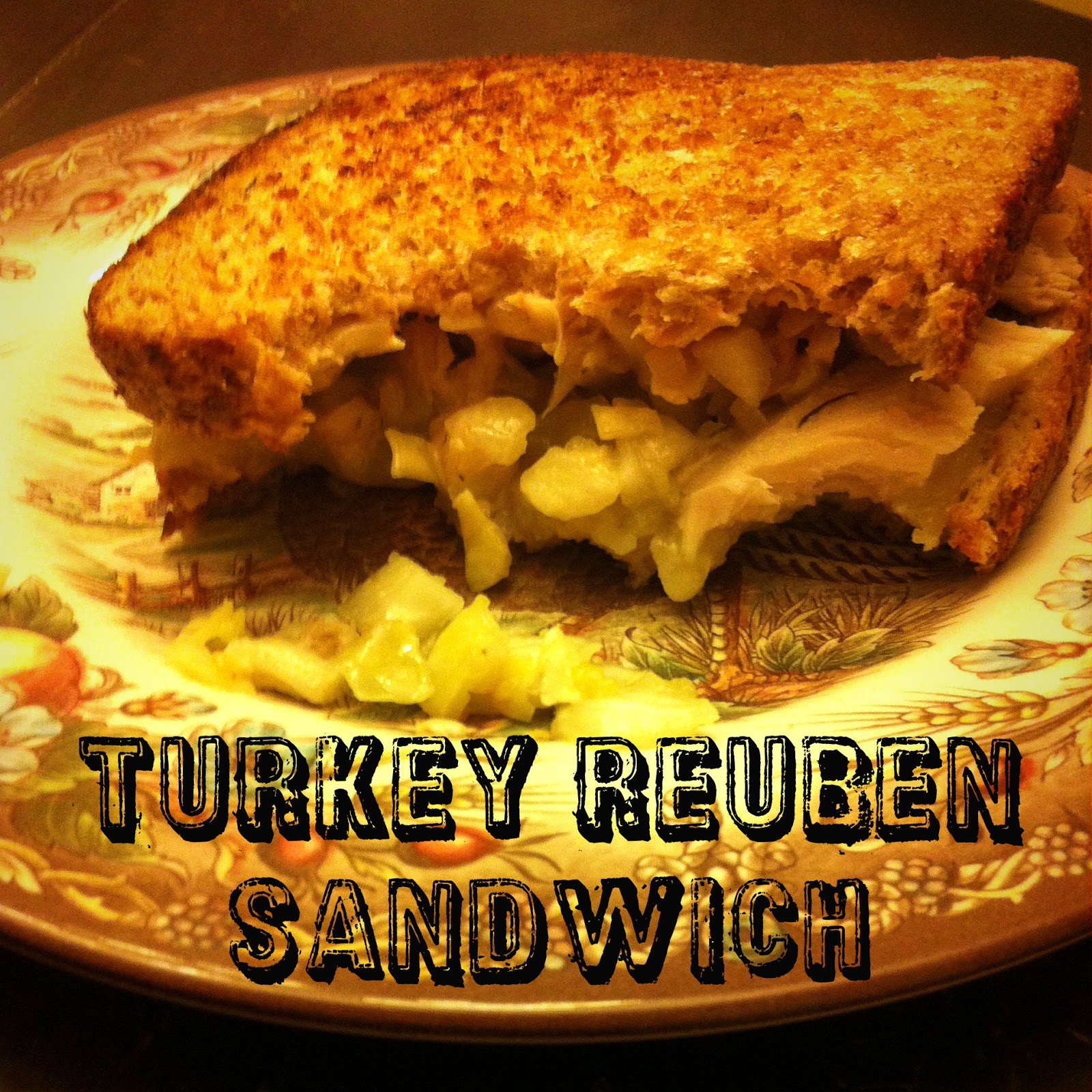 Turkey Reuben Sandwich ~ A Recipe