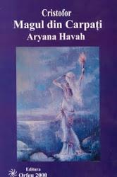 Magul din carpati - Aryana Havah