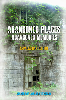 Abandoned Places (Appalachian Edition)