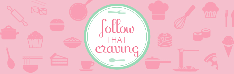 Follow that craving