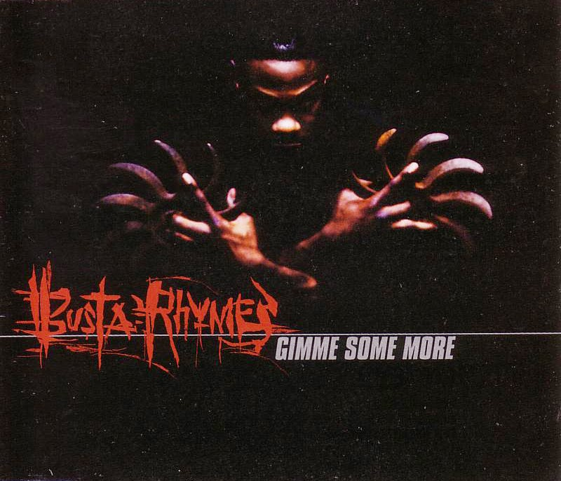 Busta Rhymes - (1998) Gimme Some More (CDS) (320)