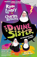 July 12 - Ryan Landry is Charles Busch's The Divine Sister.