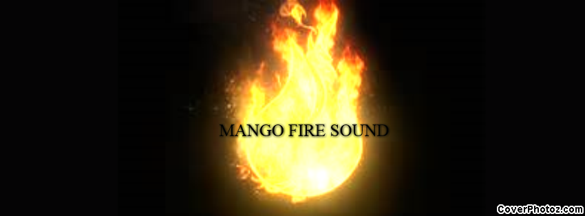 MANGO FIRE SOUND