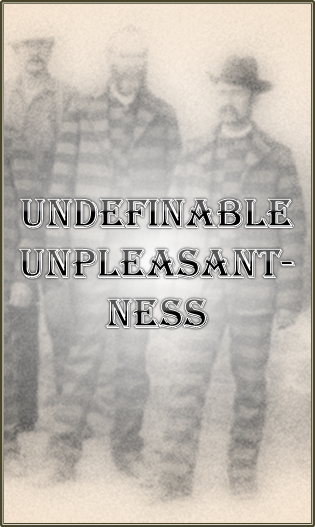 Undefinable Unpleasantness