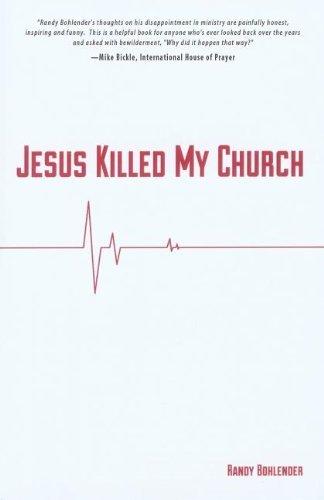 Jesus Killed My Church