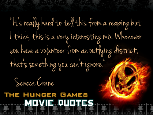 THG Movie Quotes the hunger games
