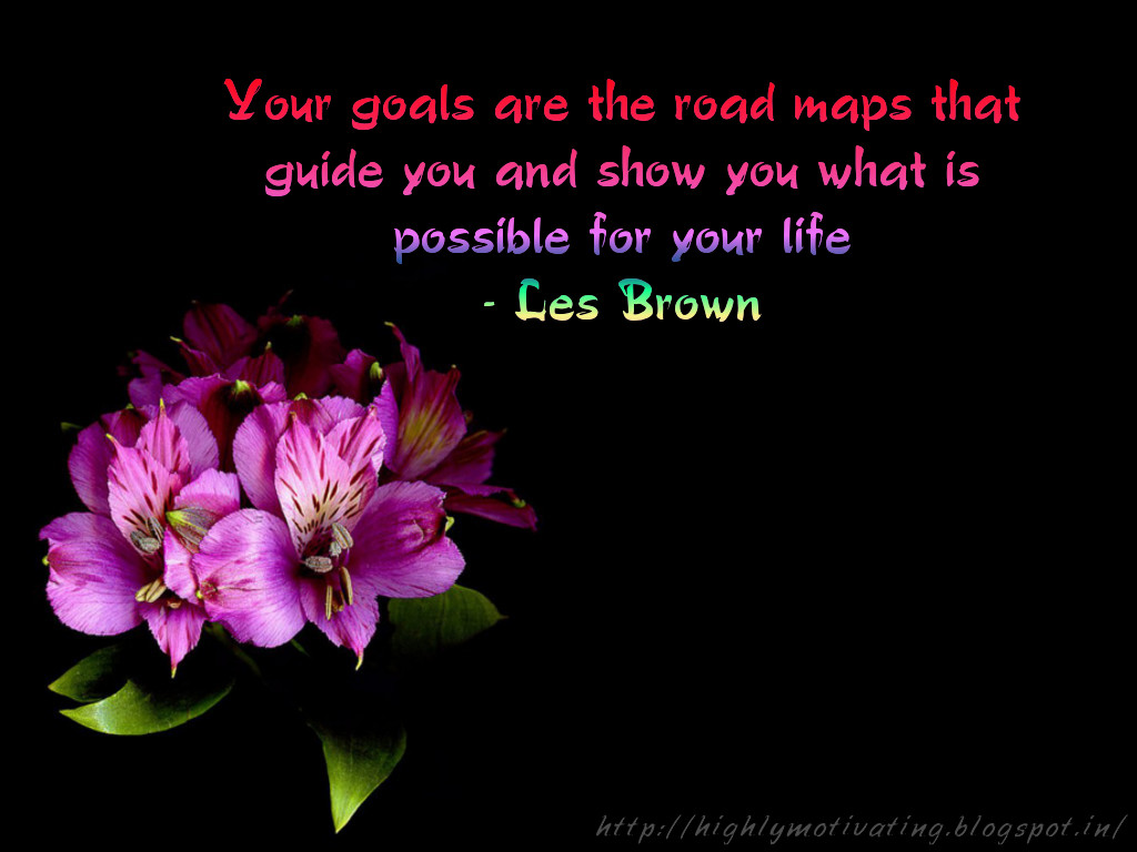 Les Brown Quotes Inspiration And Motivation Les Brown Quote Wallpaper On Goal Setting