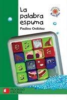 La palabra espuma, editorial Progreso.