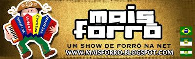 MAIS FORRÓ - Um Show de Forró na Internet