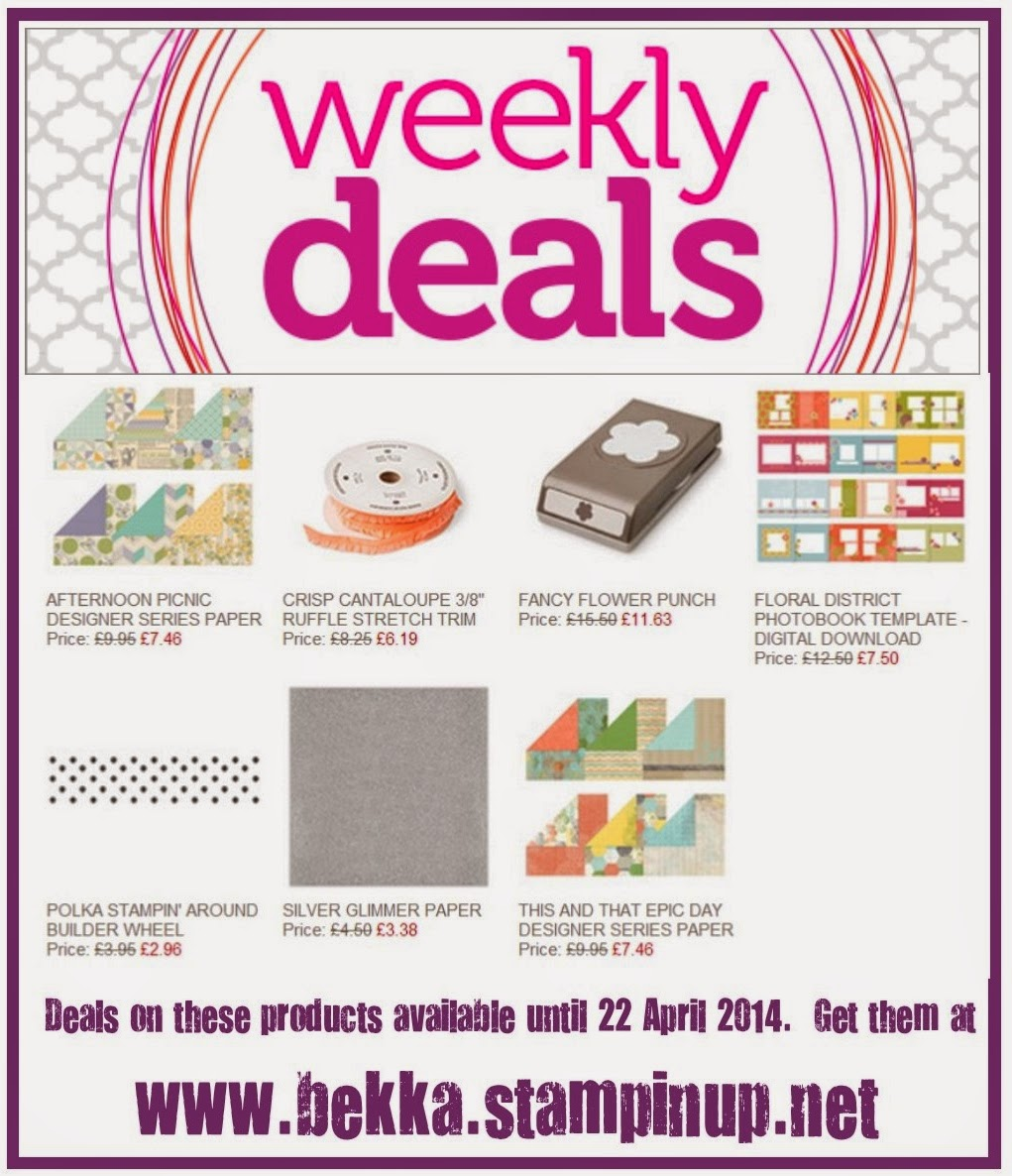 Grab a bargain on these products at www.bekka.stampinup.net until 22 April 2014