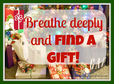 breathe-deeply-and-find-a-gift