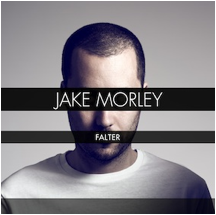 Jake Morley new single Falter UK tour