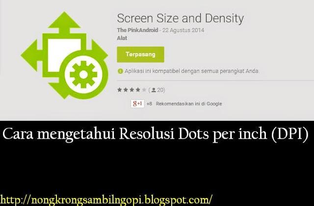 http://sutnite18.blogspot.co.id/2015/10/cara-mengetahui-resolusi-dots-per-inch.html