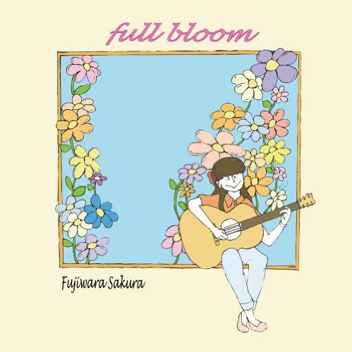 藤原さくら – full Bloom/Fujiwara Sakura – full Bloom (2014.03.05/MP3/RAR)