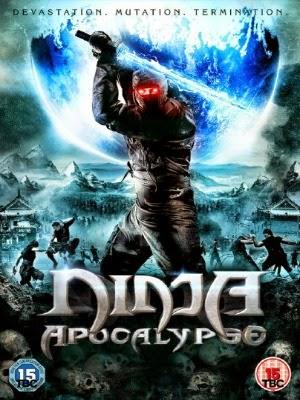 Phim Phiêu Lưu - Hành Động Ninja Khải Huyền - Ninja Apocalypse - 2014