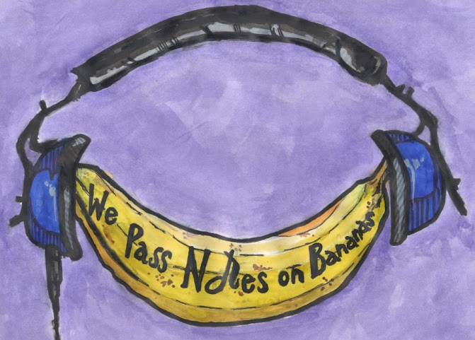we pass notes on bananas