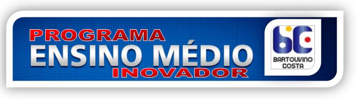 ENSINO MÉDIO INOVADOR