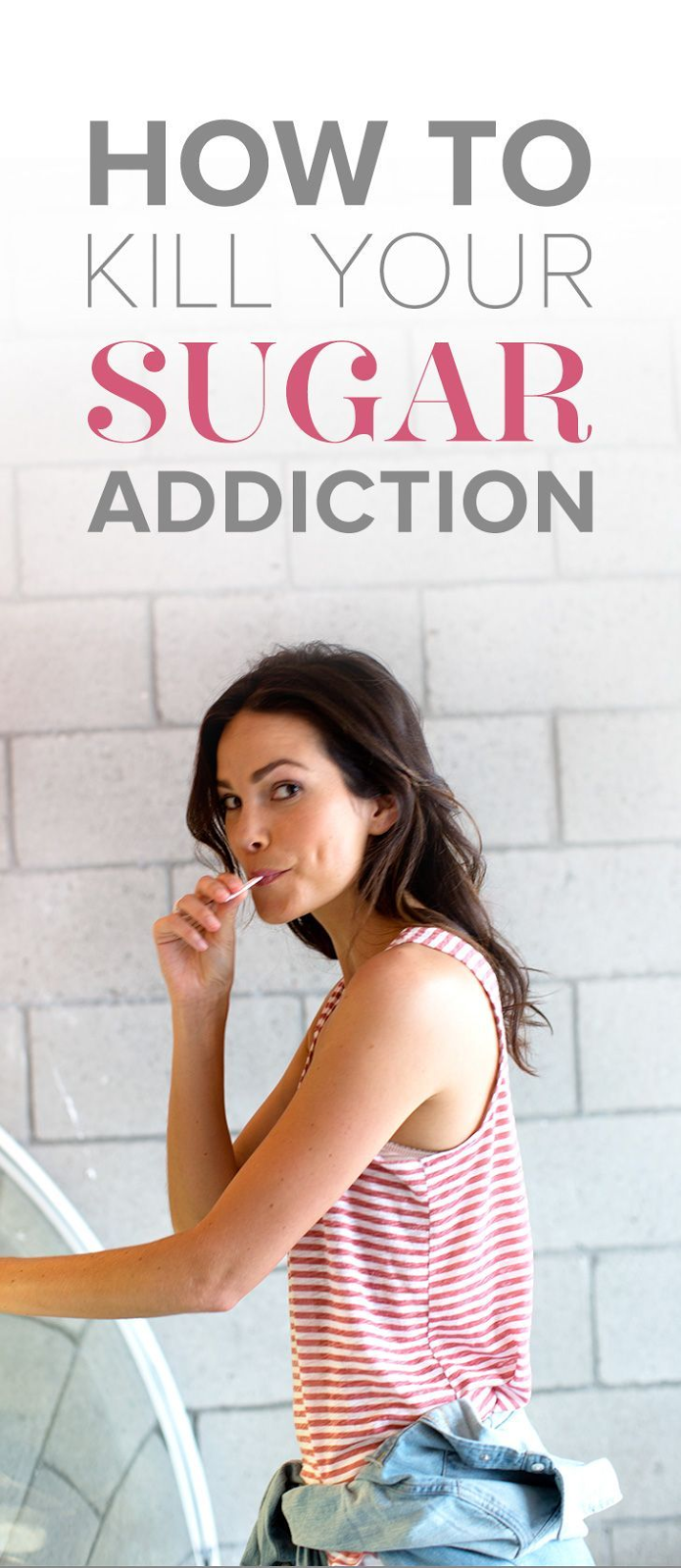Breaking Your Sugar Addiction