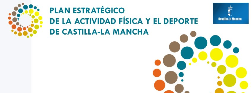 Plan Estratégico de la Actividad Física y el Deporte de Castilla-La Mancha