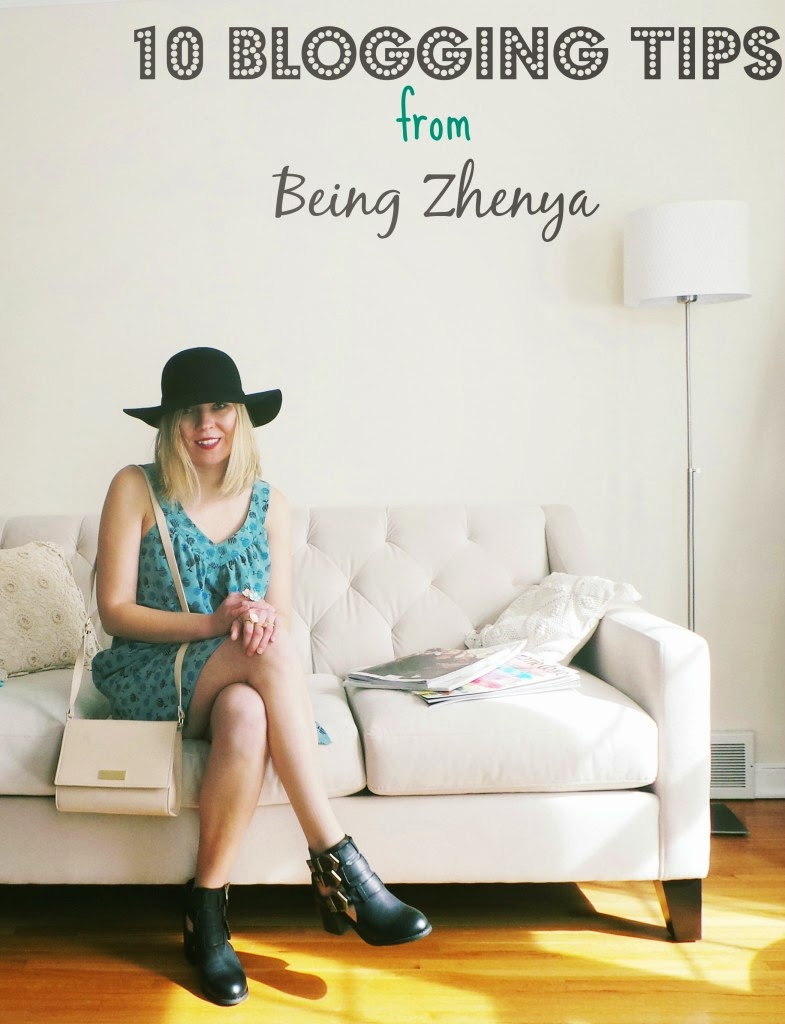 10 Blogging Tips from Being Zhenya