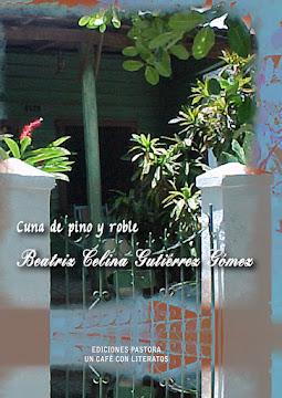 CUNA DE PINO Y ROBLE<br> Beatriz Celina Gutiérrez Gómez