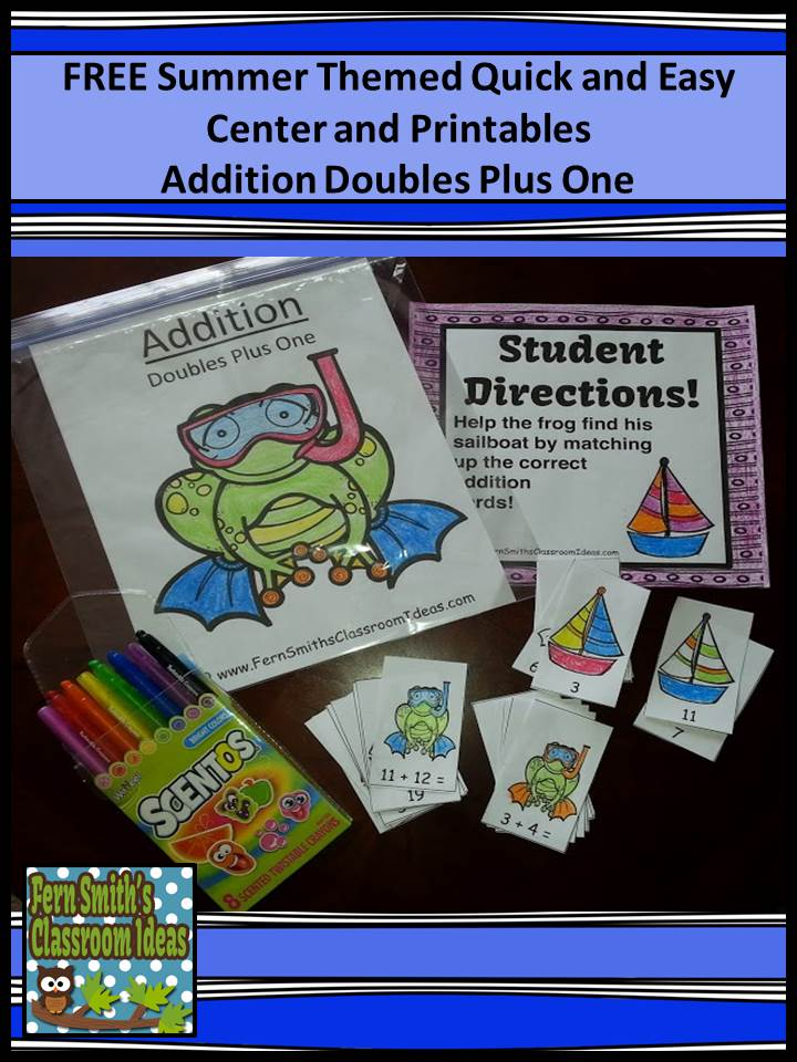 Fern Smith's FREE Quick and Easy Center and Printables - Addition Doubles Plus One - Summer Themed