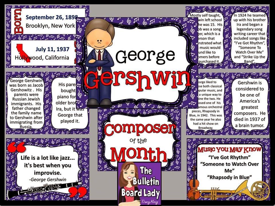 http://www.teacherspayteachers.com/Product/Composer-of-the-Month-George-Gershwin-Bulletin-Board-and-Writing-Activities-1309810