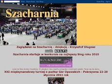 Odwiedź SZACHARNIĘ /http://szacharnia.blogspot.com/