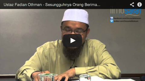 Ustaz Fadlan Othman – Sesungguhnya Orang Beriman Tidak Menipu