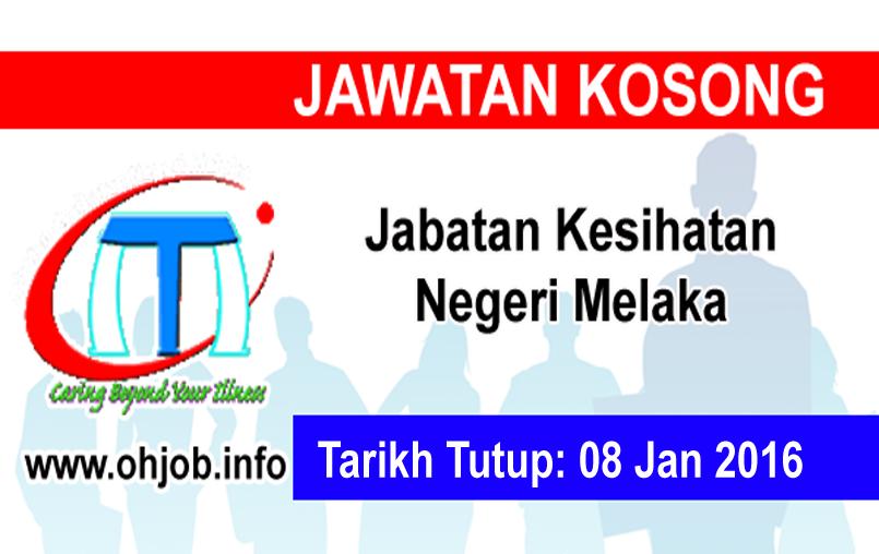 Jawatan Kerja Kosong Jabatan Kesihatan Negeri Melaka logo www.ohjob.info januari 2016