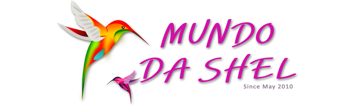*** Mundo da Shel ***