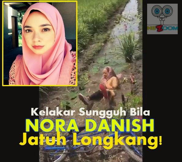 Kelakar Bila Nora Danish Jatuh Parit