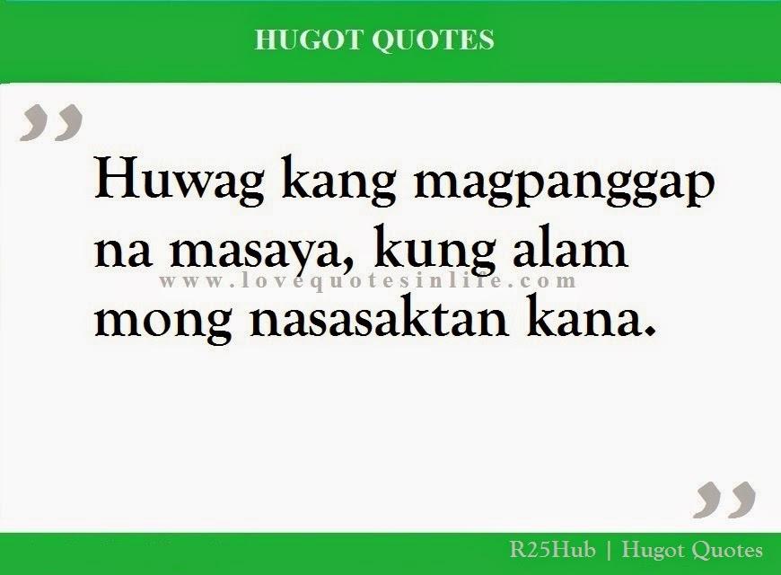 Hugot Tagalog Quotes. QuotesGram