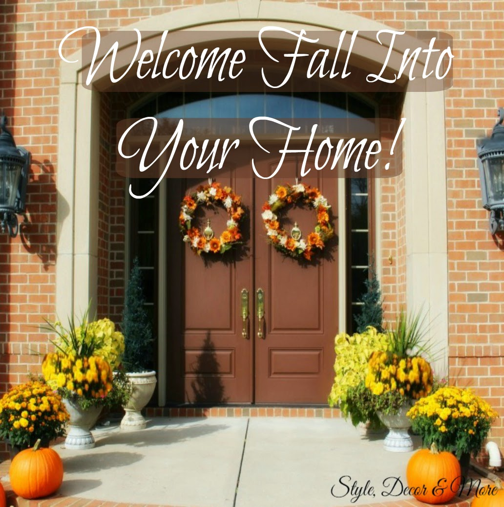 Style, Decor & More: Welcome To My Home! {Autumn Home ...