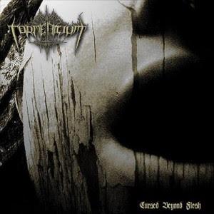 (EP 2011) Tormentium - Cursed Beyond Flesh