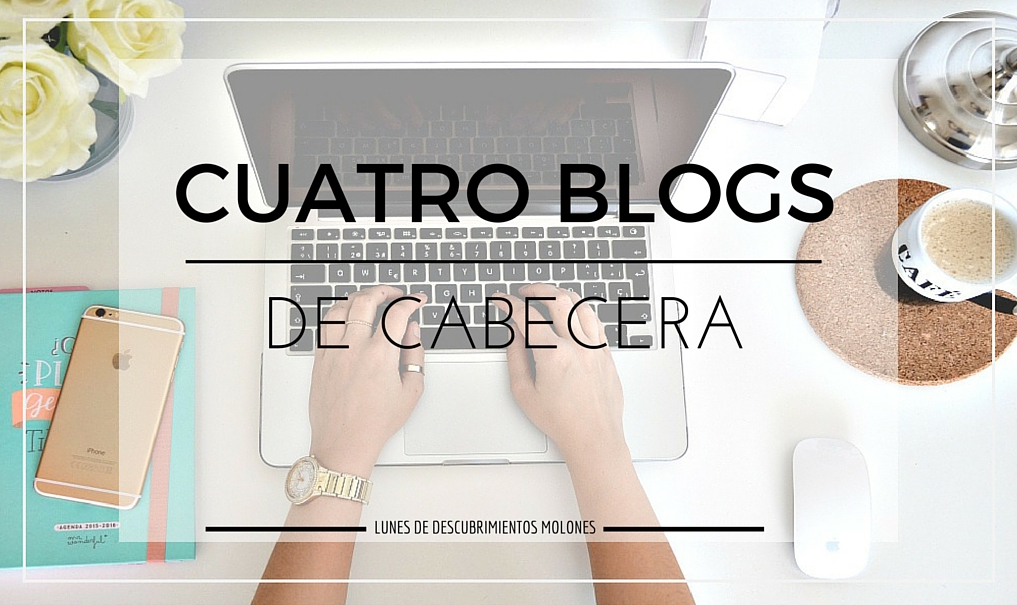 cuatro-blogs-de-cabecera