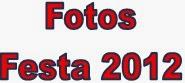 FOTOS - FESTA 2012